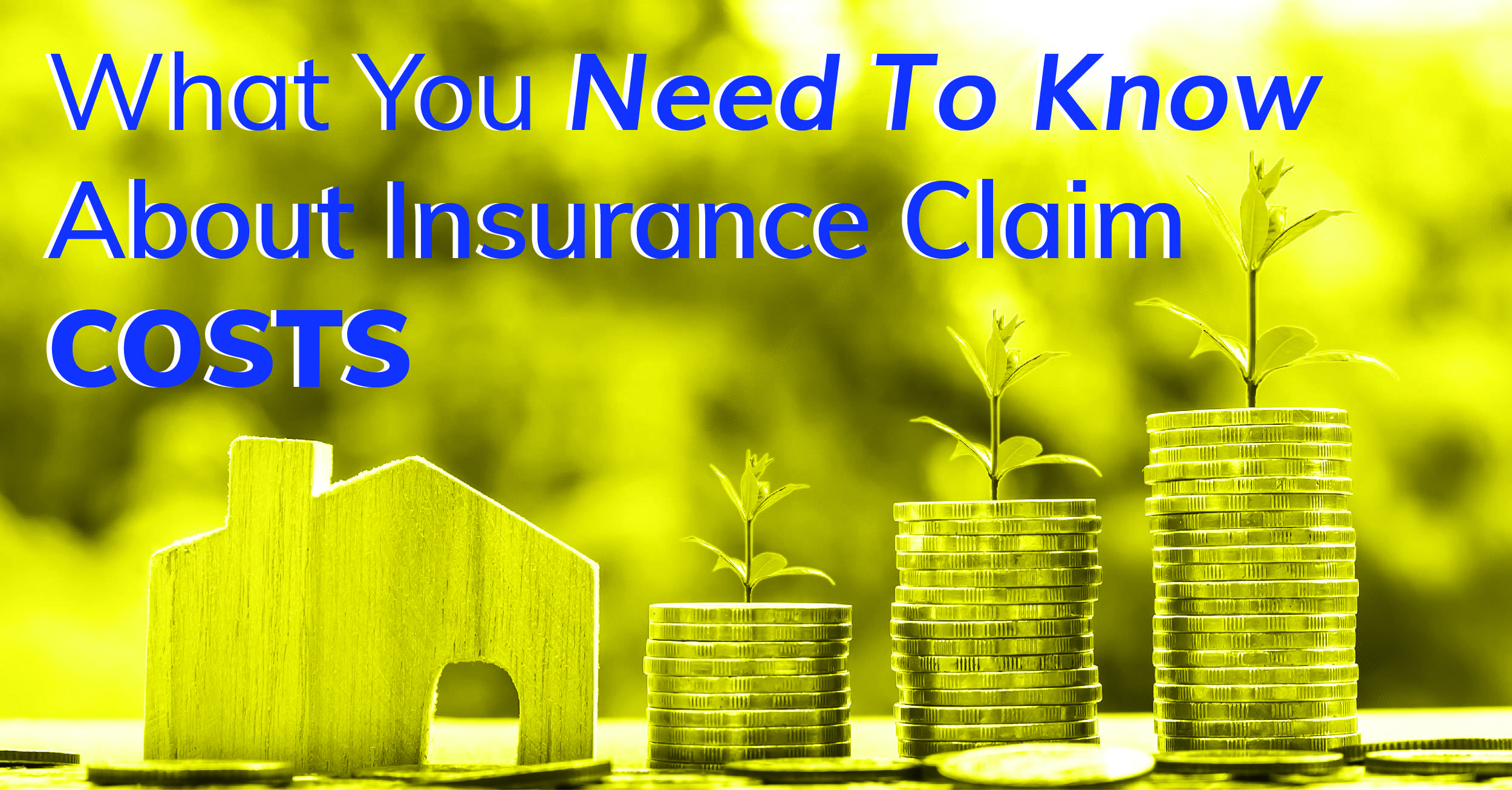 What You Need To Know About Insurance Claim Costs