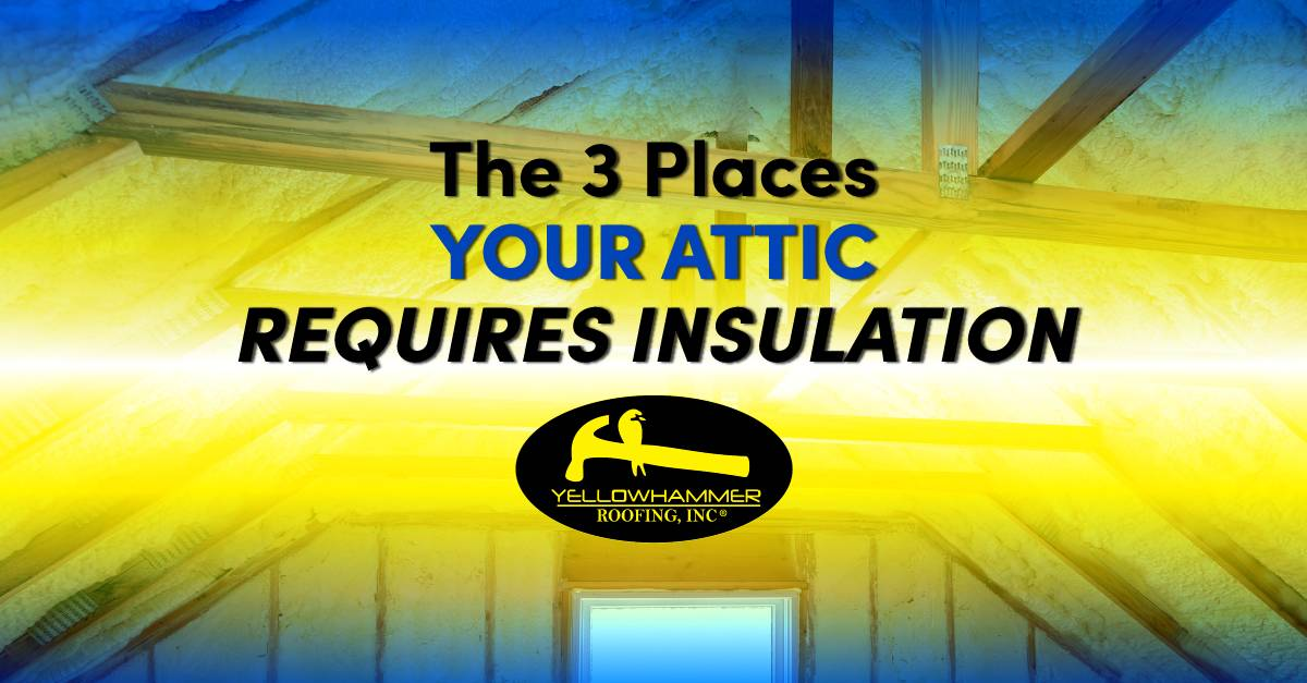 The 3 Places Your Attic Requires Insulation